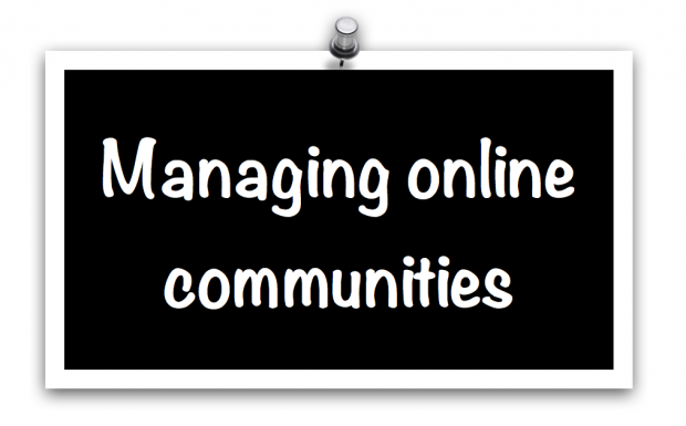 Graphic with the text 'managing online communities'